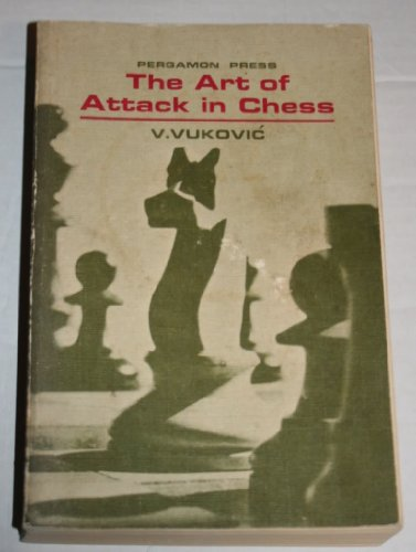 9780080111964: Art of Attack in Chess