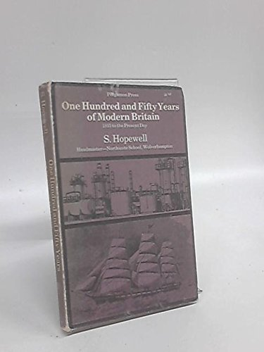 9780080112541: One Hundred and Fifty Years of Modern Britain: 1815 to the Present Day