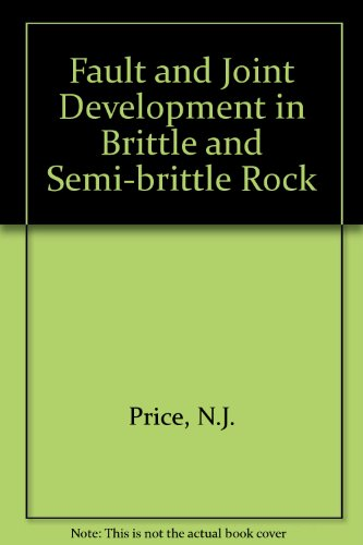 Fault and Joint Development in Brittle and: Price, N