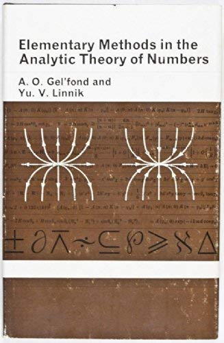 Elementary Methods in the Analytic Theory of: Gelfond, A. O.