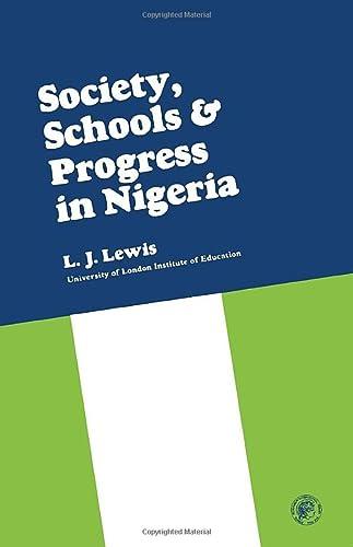 9780080113395: Society, Schools and Progress in Nigeria: Society, Schools and Progress Series