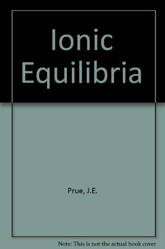 9780080113449: Ionic Equilibria.