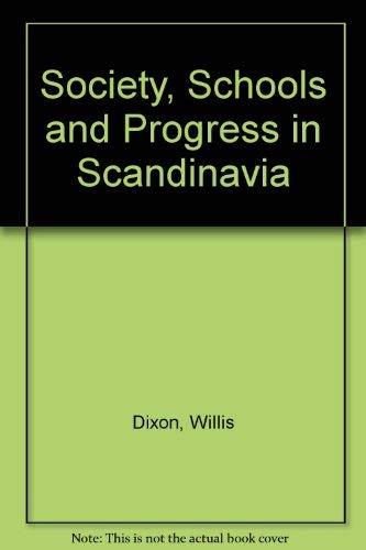 9780080114040: 'SOCIETY, SCHOOLS AND PROGRESS IN SCANDINAVIA'