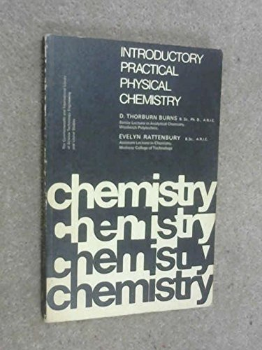 9780080114521: Introductory practical physical chemistry,
