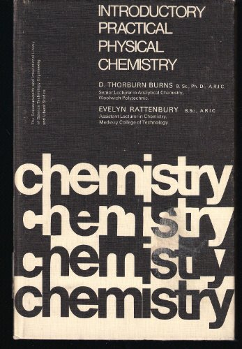 9780080114538: Introductory Practical Physical Chemistry