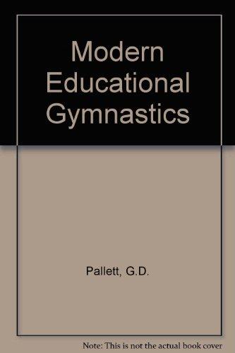 9780080114965: Modern educational gymnastics,