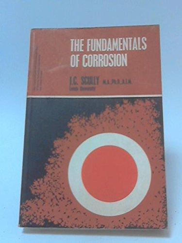 9780080115115: Fundamentals of corrosion,