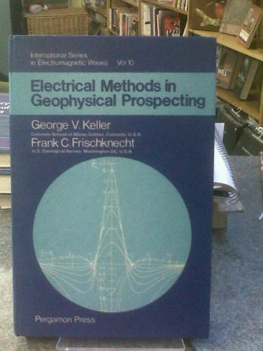 9780080115252: Electrical Methods in Geophysical Prospecting (Monographs on Electro-magnetic Waves)