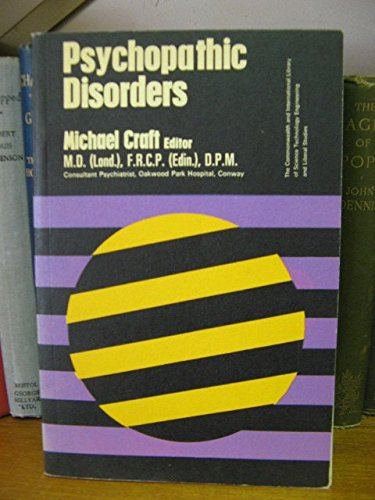 9780080116174: Psychopathic Disorders