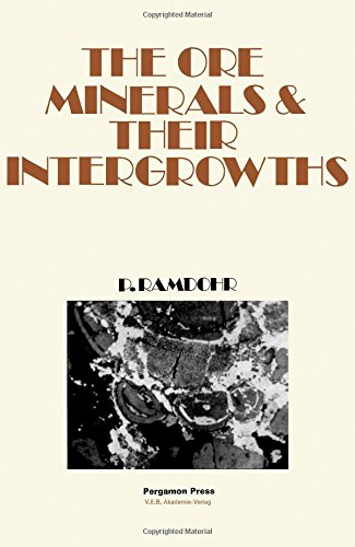 9780080116358: Ore Minerals And Their Intergrowth (International Series Of Monographs In Earth Sciences)