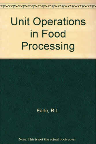 9780080116570: Unit Operations in Food Processing