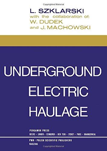 9780080116631: Underground Electric Haulage