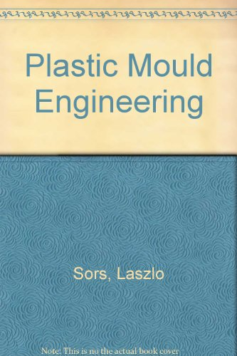 9780080117515: Plastic Mould Engineering