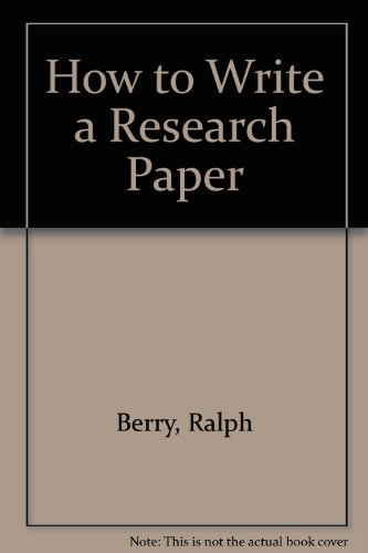 9780080117539: How to Write a Research Paper