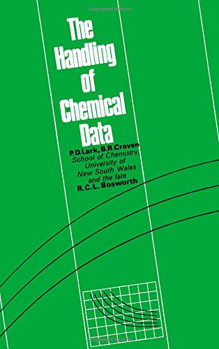 9780080118499: The Handling of Chemical Data.