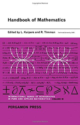 Handbook of Mathematics (International Series of Monographs: Kuipers, L., Timman,