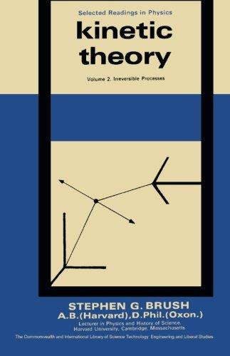 Kinetic Theory: Irreversible Processes v. 2: Stephen G. Brush