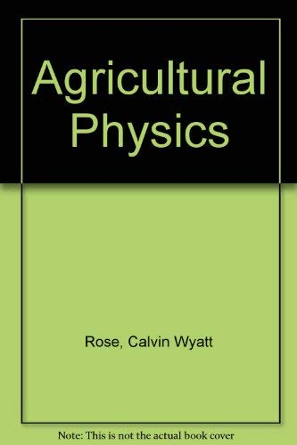 9780080118857: Agricultural Physics