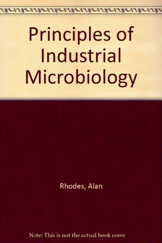 9780080119069: Principles of Industrial Microbiology