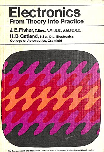 9780080119274: Electronics: From Theory into Practice