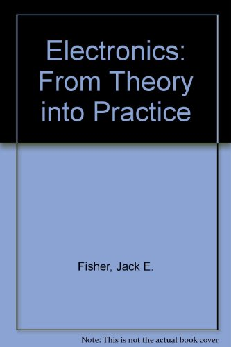 9780080119281: Electronics - From Theory into Practice