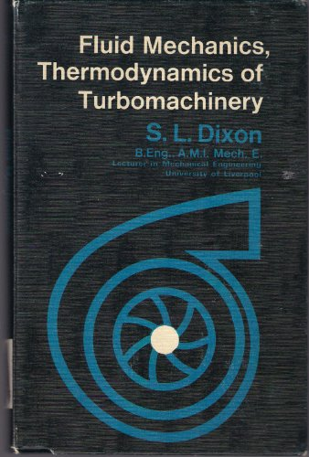 9780080119366: Fluid mechanics, thermodynamics of turbomachinery
