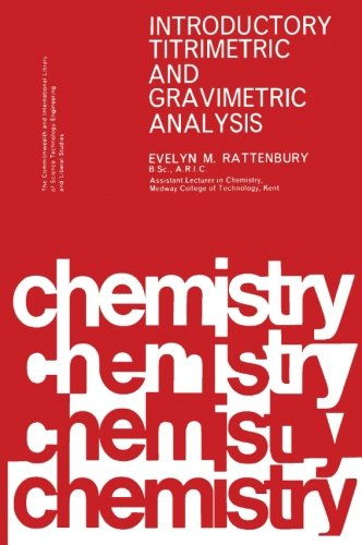 9780080119496: Introductory Titrimetric and Gravimetric Analysis: The Commonwealth and International Library: Chemistry Division