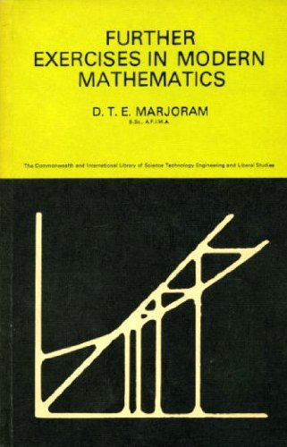 9780080119687: Further Exercises in Modern Mathematics