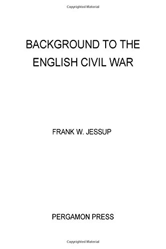 9780080120010: Background to the English Civil War