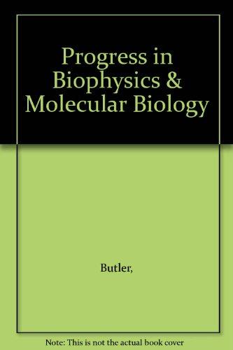 9780080120461: Progress in Biophysics & Molecular Biology