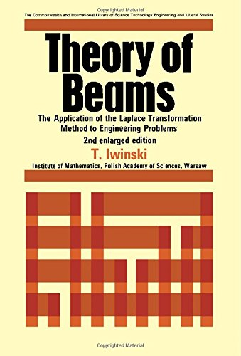 9780080120614: Theory of Beams: The Application of the Laplace Transformation Method to Engineering Problems