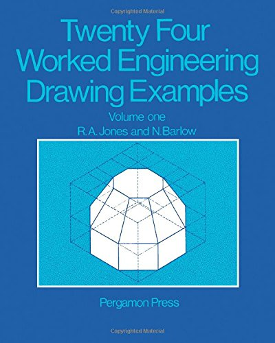 9780080120805: Twenty-four Worked Engineering Drawing Examples: v. 1
