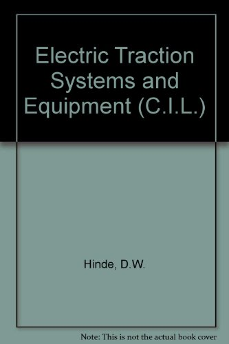 9780080120812: Electric Traction Systems and Equipment (C.I.L.)
