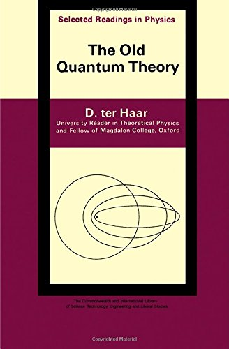 9780080121024: The Old Quantum Theory
