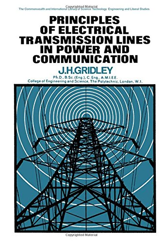 9780080121116: Principles of Electrical Transmission Lines in Power and Communication (Commonwealth Library)
