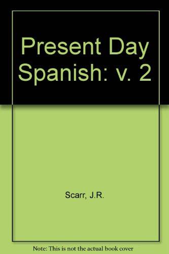 9780080121703: Present Day Spanish: v. 2