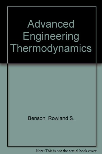 9780080121963: Advanced Engineering Thermodynamics