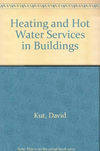 9780080122182: Heating and Hot Water Services in Buildings