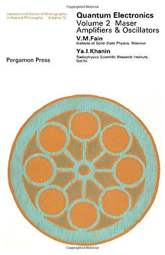 Quantum Electronics, Vol. 2 (International Series of: V.M. Fain, Ya.