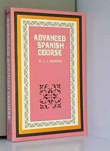 9780080122731: Advanced Spanish Course