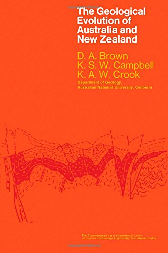The Geological Evolution of Australia and New Zealand: Brown, D. S.
