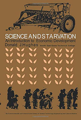 9780080123264: Science and Starvation: An Introduction to Economic Development