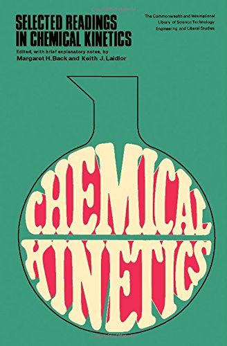 Selected readings in chemical kinetics: Back, Margaret H.