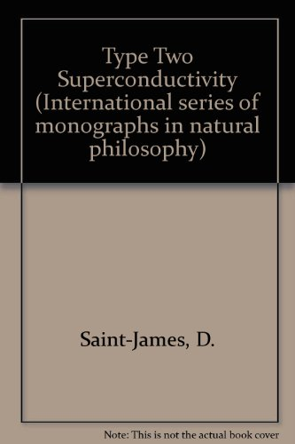 9780080123929: Type II Superconductivity (International series of monographs in natural philosophy)