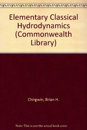 9780080124056: Elementary Classical Hydrodynamics/Flexicover (Commonwealth Library)