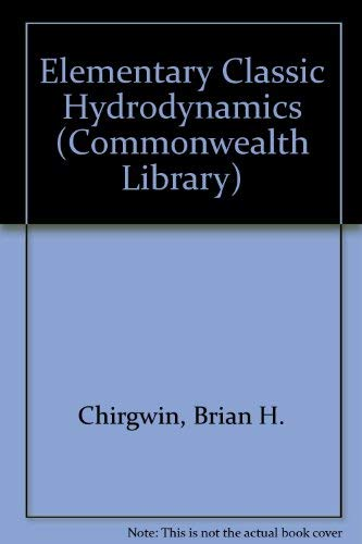 9780080124063: Elementary Classical Hydrodynamics (Commonwealth Library)