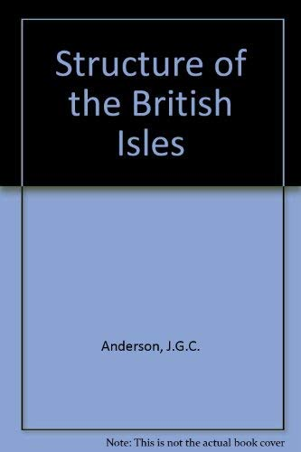 9780080124223: The Structure of the British Isles