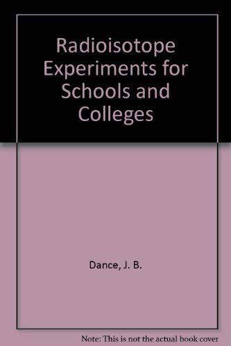 9780080124254: Radioisotope Experiments for Schools and Colleges