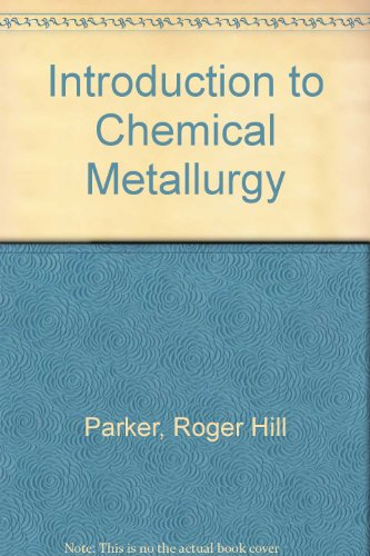 9780080124575: An Introduction to Chemical Metallurgy