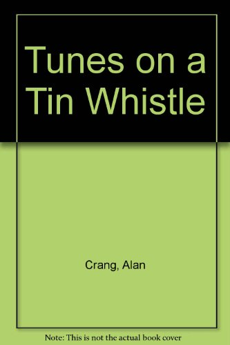 9780080124797: Tunes on a Tin Whistle